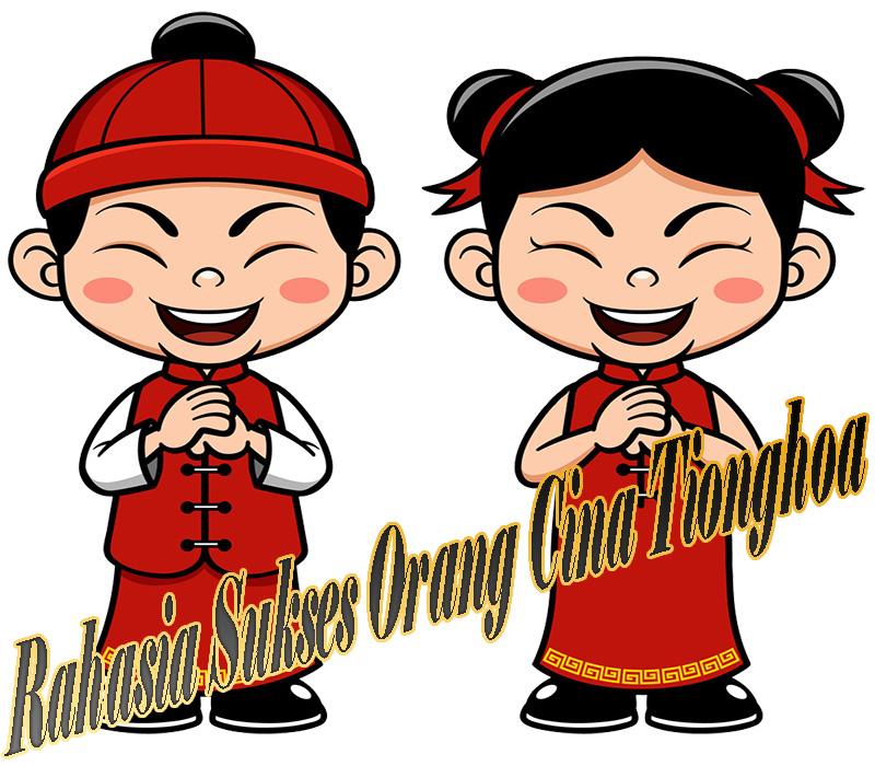Rahasia Sukses Orang Cina Tionghoa