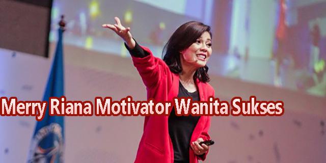 Merry Riana Motivator Wanita Sukses