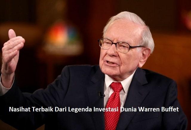 Nasihat Terbaik Dari Legenda Investasi Dunia Warren Buffet